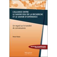 L'Alliance Entre le Savoir Issu de la Recherche et le Savoir d'Expérience - Pierre Potvin