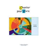 Chanter Pour Vivre - Yseult Welsch