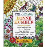 Coloriage Bonne Humeur - 100 Modèles à Colorier Pour Rire et s'Amuser - Lacy Mucklow