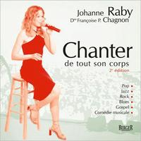 Chanter de Tout son Corps - Johanne Raby & Françoise P. Chagnon