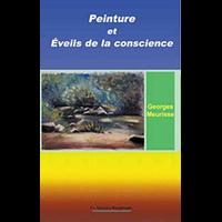 Peinture et Eveils de la Conscience - Georges Meurisse