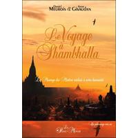 Le Voyage à Shambhalla - Daniel Meurois & Anne Givaudan
