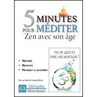 5 Minutes Pour Méditer - Zen Avec Son Âge - Edith Gauthier