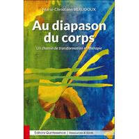Au Diapason du Corps - Marie-Christiane Beaudoux
