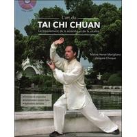 L'Art du Tai Chi Chuan - Hervé Marigliano & Jacques Choque