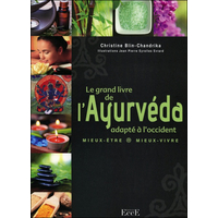 Le Grand Livre de l'Ayurveda Adapté à l'Occident - Christine Blin (Chandrika)