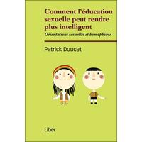 Comment l'Education Sexuelle Peut Rendre Intelligent - Patrick Doucet