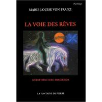 La Voie des Rêves - Marie-Louise von Franz