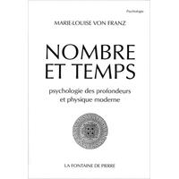 Nombre et Temps - Psychologie des Profondeurs - Marie-Louise von Franz