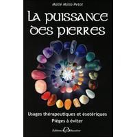 La Puissance des Pierres - Maïté Molla-Petot