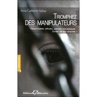 Triomphez des Manipulateurs - Anne-Catherine Sabas