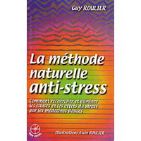 Méthode Naturelle Anti-stress - Alain Roulier