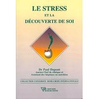 Stress et la Découverte de Soi - Dr. Paul Dupont
