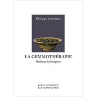 La Gemmothérapie - Philippe Andrianne