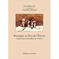 Botanique au Pays de l'Encens - Monod Th. & Bel J-M