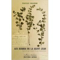 Aux Herbes de la Saint Jean - Pascale Maasdam