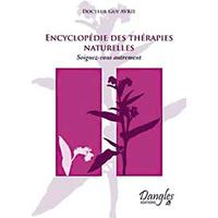 Encyclopédie des Thérapies Naturelles - Guy Avril