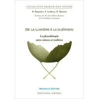 De la Lumière à la Guérison  - Depoërs, Ledoux & Meurin