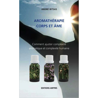 Aromathérapie Corps et Âme - André Bitsas