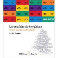 Aromathérapie Energétique  - Lydia Bosson