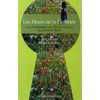 Les Fleurs de la Destinée - Élixirs Floraux - Eric Michel & Bernard Paolino