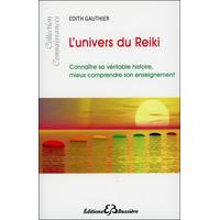 L'Univers du Reïki - Edith Gauthier