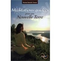 Méditations Guidées pour une Nouvelle Terre - Tonossi