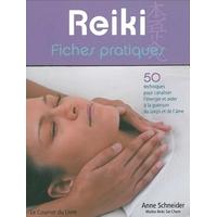 Reiki - Fiches Pratiques - Anne Schneider