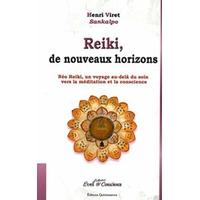 Reiki, de Nouveaux Horizons - Henri Viret