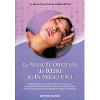 Manuel Original de Reiki du Dr Mikao Usui - Mikao Usui & Petter