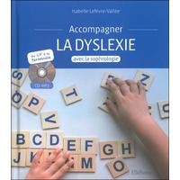 Accompagner la Dyslexie Avec la Sophrologie - Isabelle Lefèvre-Vallée