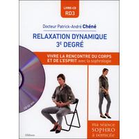 Relaxation Dynamique 3° Degré - Dr. Patrick-André Chéné