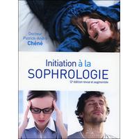 Initiation à la Sophrologie - Dr. Patrick-André Chéné