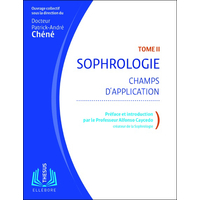 Sophrologie T2 - Champs d'Application - Dr. Patrick-André Chéné