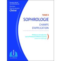 Sophrologie T2 - Champs d'Application - Dr. Patrick-André Chéné