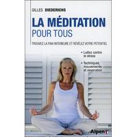 La Méditation Pour Tous - Gilles Diederichs