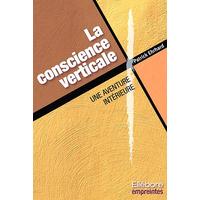 La Conscience Verticale - Patrick Ehrhard