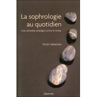 La Sophrologie au Quotidien - Victor Sebastiao