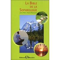 La Bible De La Sophrologie - Jean-Marc Harel-Ramond