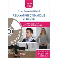 Relaxation Dynamique 2è Degré - Dr. Patrick-André Chéné