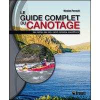 Le Guide Complet du Canotage - Nicolas Perrault