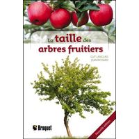 La Taille des Arbres Fruitiers - Guy Langlais & Jean Richard