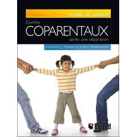Conflits Coparentaux Après une Séparation - Elizabeth S. Thayer