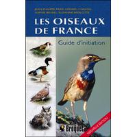 Les Oiseaux de France - Guide d'Initiation - Suzanne Brûlotte