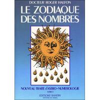 Le Zodiaque des Nombres T1 - Dr. Roger Halfon