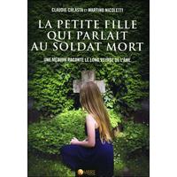 La Petite Fille qui Parlait au Soldat Mort - Claudie Chlasta & Martino Nicoletti