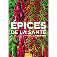 Epices de la Santé - Géraldine Adam, Laurence Wittner & Catherine Mandi