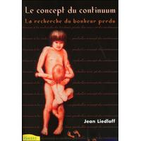 Le Concept du Continuum - Jean Liedloff