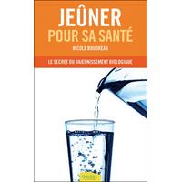 Jeûner Pour sa Santé - Nicole Boudreau