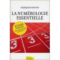 La Numérologie Essentielle - François Notter
